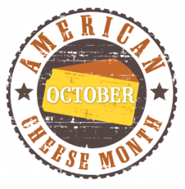 October: American Cheese Month