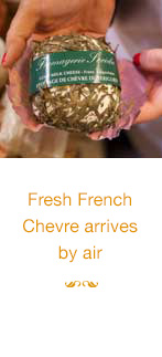 Fresh French Chèvre arrives by air