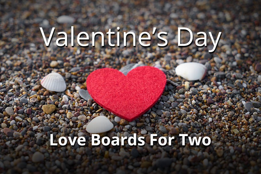 Valentine's Day Love Boards For Two